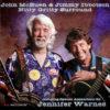 John McEuen and Jimmy Ibbotson with Jennifer Warnes - Nitty Gritty Surround