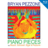 Bryan Pezzone - Piano Pieces from Mozart, Schubert, Elgar and Pezzone